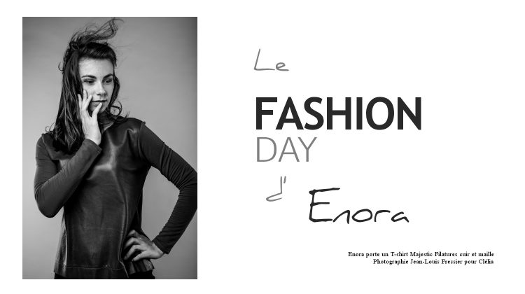 Le Fashion Day d'Enora.