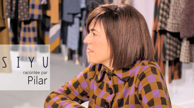 L'Interview Mode de Pilar créatrice de la marque SIYU.
